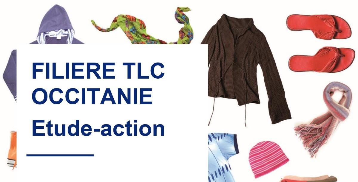 RENCONTRE DES ACTEURS DE LA FILIERE TLC « Vers une économie circulaire des textiles et chaussures en Occitanie »