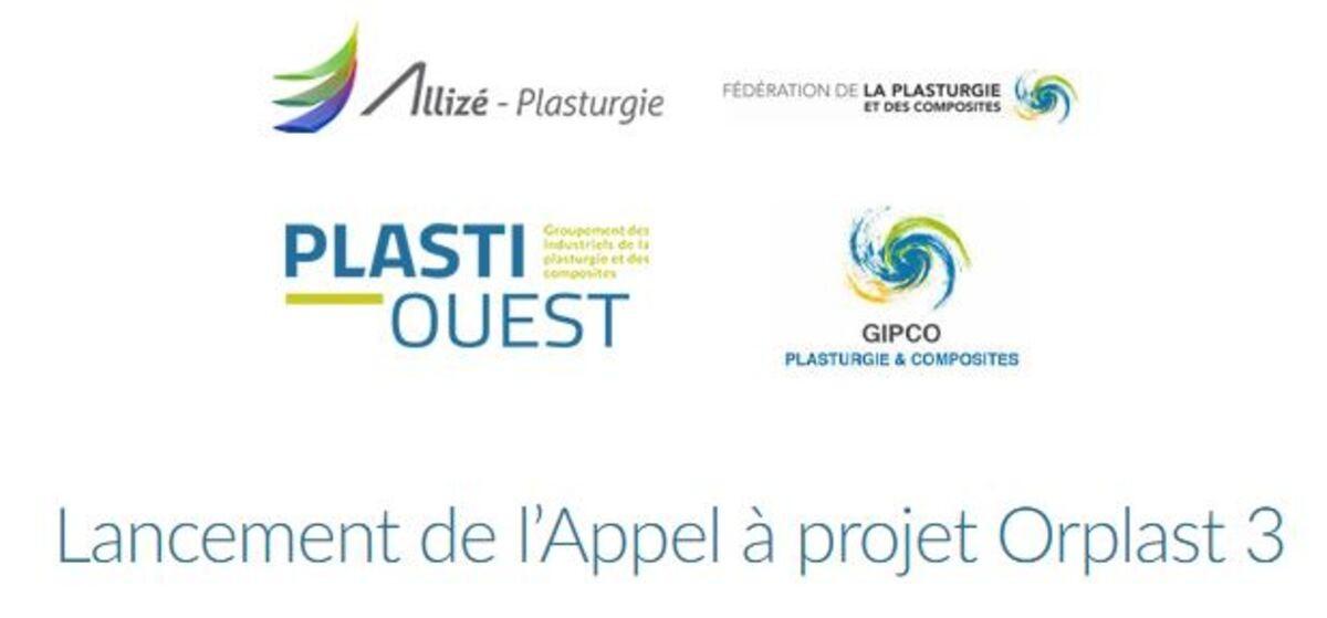 LANCEMENT DE L'APPEL À PROJET ORPLAST 3