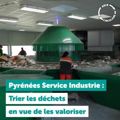 5ème épisode de la Web série #Agircirculaire - Pyrénées Service Industrie (PSI)