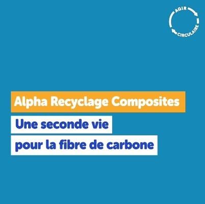 Web série  AGIR CIRCULAIRE - Ep 6 - Alpha Recyclage Composites