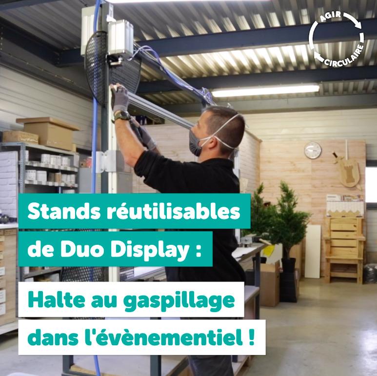 Websérie  AGIR CIRCULAIRE Episode 1 - @DuoDisplay, l'entreprise qui bouscule l'événementiel avec des stands d'expo réutilisables !