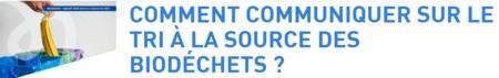 6ème rendez-vous du cycle de web-événements sur le tri à la source des biodéchets proposé par l'ADEME